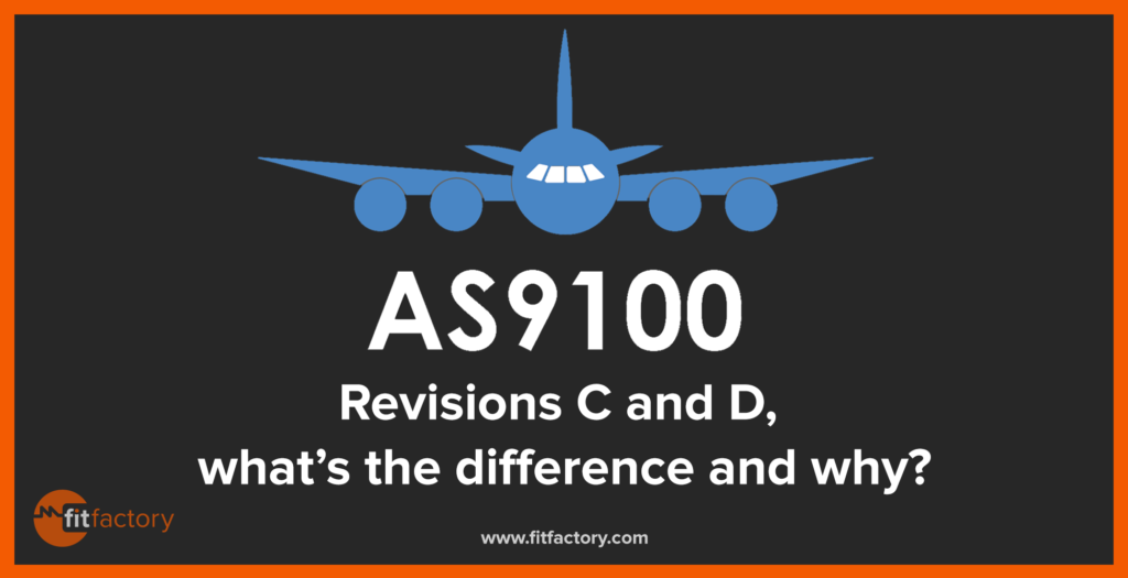 as9100-revisions-C-&-D-whats-the-difference-and-why