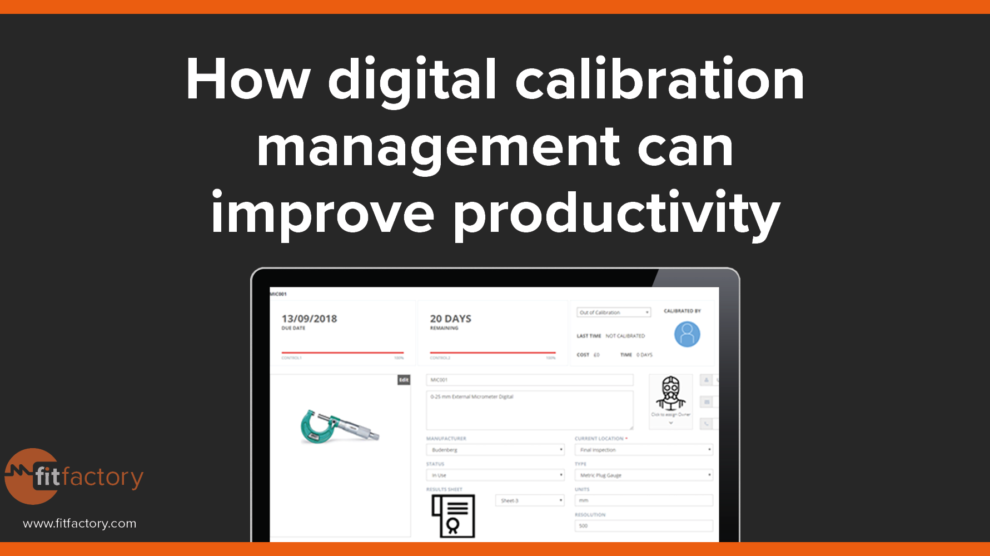 how-digital -calibration-management-can-improve-productivity